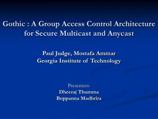 Gothic : A Group Access Control Architecture for Secure Multicast and Anycast