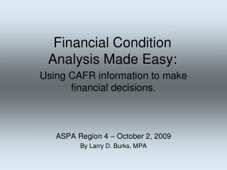 Financial Condition  Analysis Made Easy: