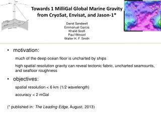 motivation:  much of the deep ocean floor is uncharted by ships