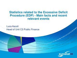 Luca Ascoli Head of Unit C3 Public Finance