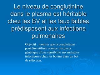 Intérêt des recherches sur la résistance génétique aux maladies infectieuses