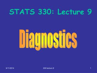 STATS 330: Lecture 9