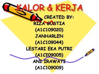 KALOR & KERJA