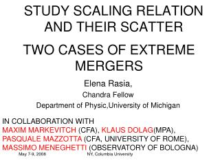 STUDY SCALING RELATION AND THEIR SCATTER