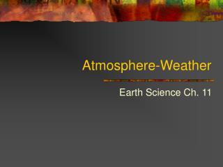 Atmosphere-Weather