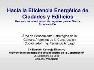 LX Reunión Consejo Directivo Federación Interamericana de la Industria de la Construcción