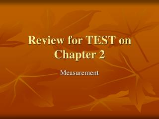 Review for TEST on Chapter 2
