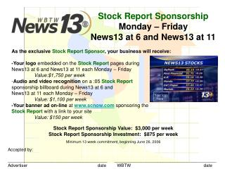 Stock Report Sponsorship Monday – Friday News13 at 6 and News13 at 11