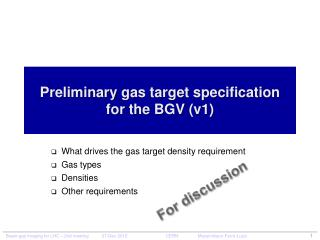 Preliminary  gas target specification for the BGV  (v1)