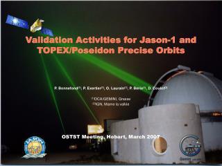 Validation Activities for Jason-1 and TOPEX/Poseidon Precise Orbits