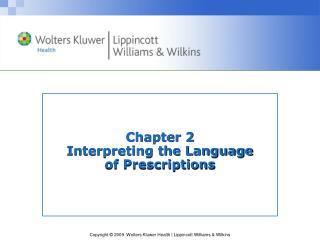 Chapter 2  Interpreting the Language  of Prescriptions