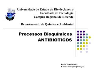 Processos Bioquímicos ANTIBIÓTICOS