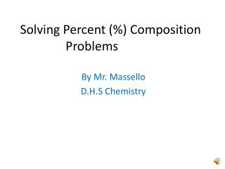 Solving Percent (%) Composition Problems