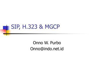 SIP, H.323 & MGCP