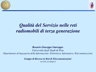 Rosario Giuseppe Garroppo Università degli Studi di Pisa