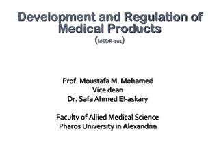 Prof.  Moustafa  M. Mohamed Vice dean Dr.  Safa  Ahmed El- askary