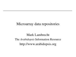 Microarray data repositories