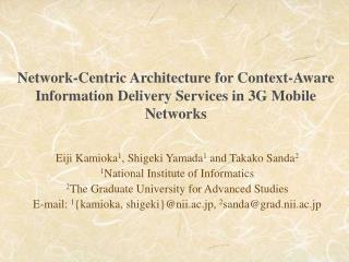 Network-Centric Architecture for Context-Aware Information Delivery Services in 3G Mobile Networks