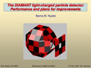 T he DIAMANT  light-charged particle  detector :   Performance and plans for improvements