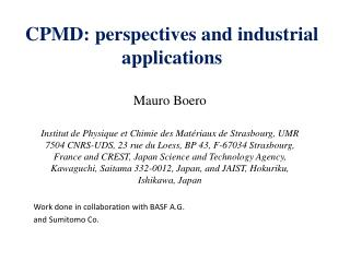 CPMD: perspectives and industrial applications