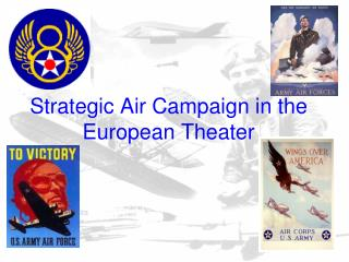 Strategic Air Campaign in the European Theater