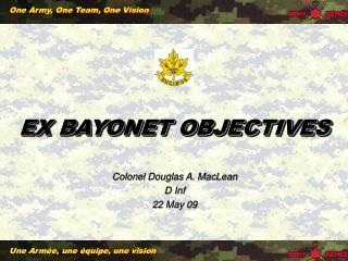 EX BAYONET OBJECTIVES
