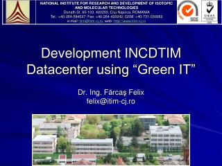 "Development INCDTIM Datacenter using ""Green IT"""