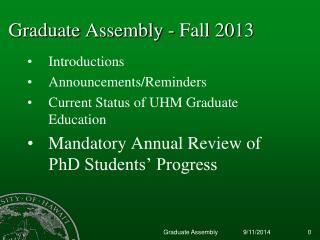 Graduate Assembly - Fall 2013