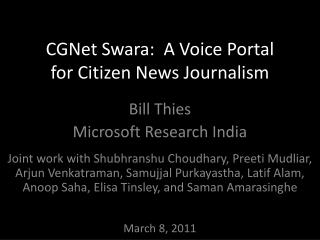 CGNet Swara:  A Voice Portal for Citizen News Journalism
