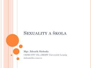 Sexuality a  kola