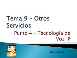 Tema 9  � Otros Servicios