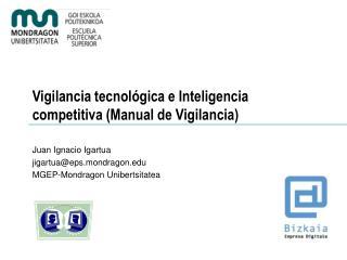 Vigilancia tecnológica e Inteligencia competitiva (Manual de Vigilancia)