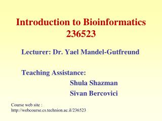 Introduction to Bioinformatics 236523
