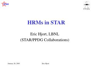 HRMs in STAR