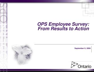 OPS Employee Survey:  From Results to Action