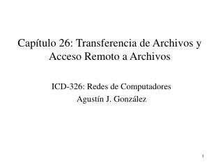 Capítulo 26: Transferencia de Archivos y Acceso Remoto a Archivos