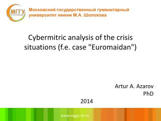 Cybermitric analysis of the crisis situations (f.e. case