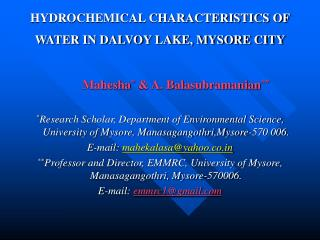 HYDROCHEMICAL CHARACTERISTICS OF WATER IN DALVOY LAKE, MYSORE CITY