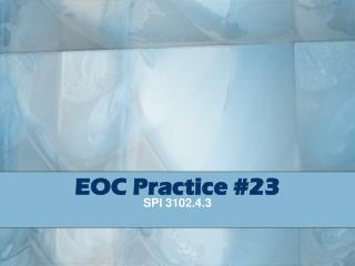 EOC Practice #23