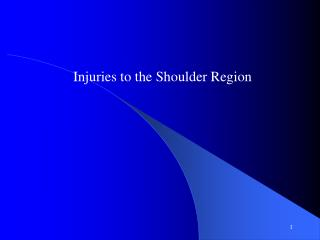 Injuries to the Shoulder Region