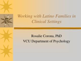 Working with Latino Families in Clinical Settings