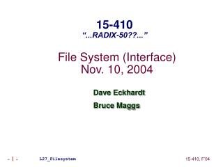 File System (Interface) Nov. 10, 2004