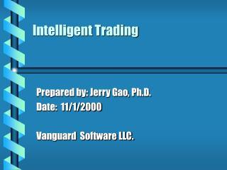Intelligent Trading