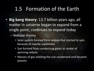 1.5   Formation of the Earth