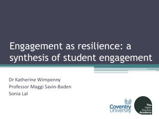 Engagement as resilience: a synthesis of student engagement