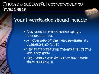 Choose a successful entrepreneur to investigate