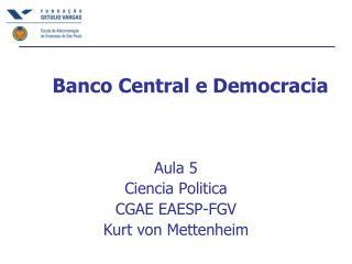 Banco Central e Democracia