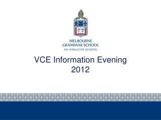 VCE Information Evening 2012