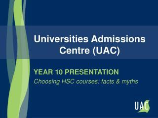 Universities Admissions Centre (UAC)