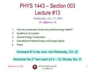 PHYS 1443 � Section 003 Lecture #13